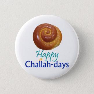 Badge Pin heureux de Rnd de Pain du sabbat-jours