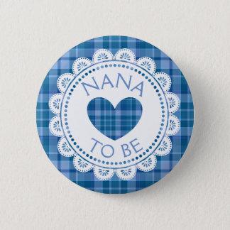 Badge Plaid bleu Nana à être bouton