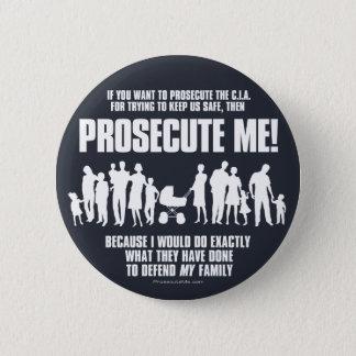 Badge Poursuivez-moi bouton (la famille)