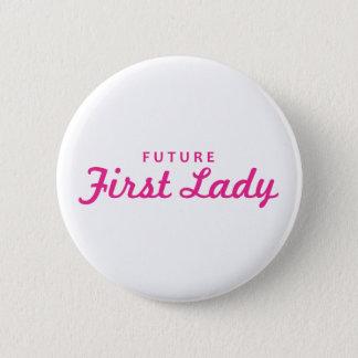 Badge Première Madame d'avenir