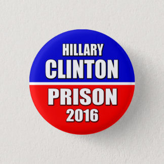 "Badge ""PRISON 2016 de HILLARY CLINTON"" 1,25 pouces"
