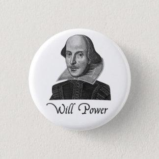 Badge Puissance de volonté de William Shakespeare