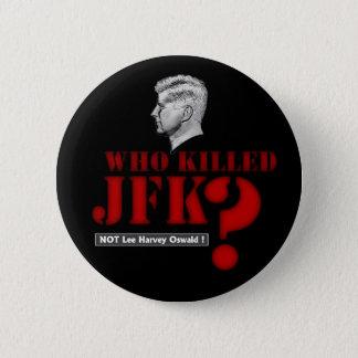 Badge Qui a tué le Président Kennedy ?