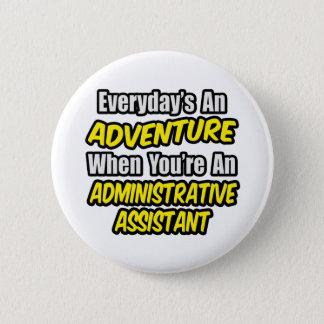 Badge Quotidien un assistant administratif d'aventure…