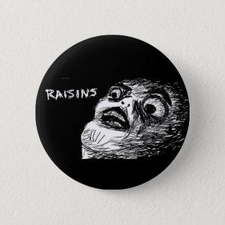 Badge Raisins~