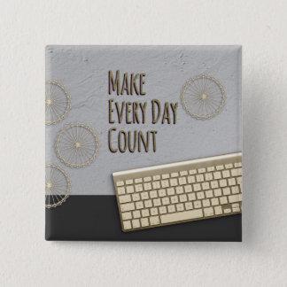 Badge Réalisez chaque comptage de jour gris-foncé
