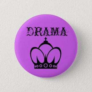 Badge Reine de DRAME