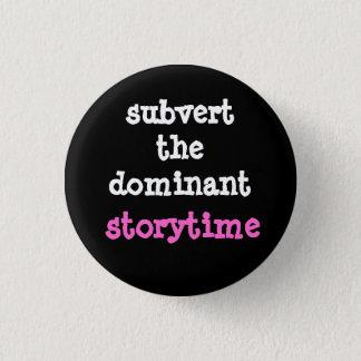 Badge Renversez le bouton dominant de Storytime