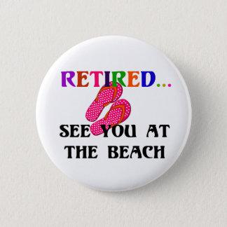 Badge Retiré - voyez-vous à la plage, bascules