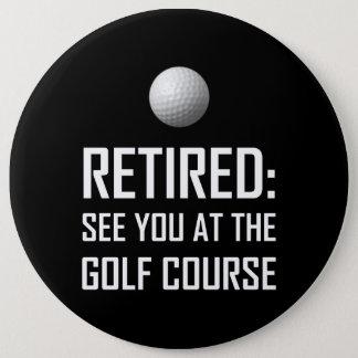 Badge Retiré voyez-vous au terrain de golf