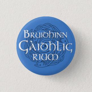 Badge Rium de Bruidhinn Gàidhlig !