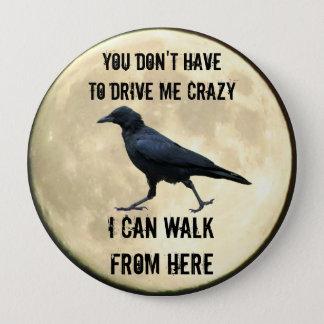 Badge Rond 10 Cm Corneille folle et pleine lune Meme