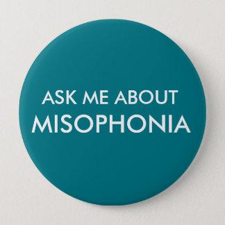 Badge Rond 10 Cm Interrogez-moi au sujet de Misophonia