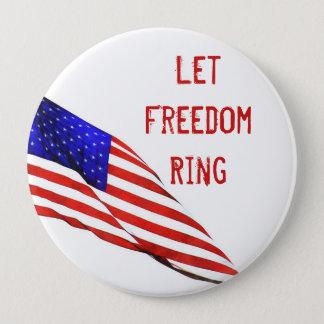 Badge Rond 10 Cm Laissez l'anneau de liberté