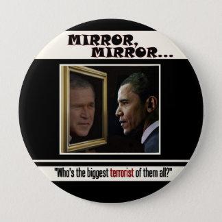Badge Rond 10 Cm Le plus grand terroriste : Bush ou Obama ?