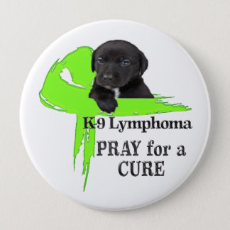 Badge Rond 10 Cm Lymphome canin - morsures de Cancer