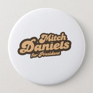 Badge Rond 10 Cm MITCH DANIELS POUR le PRÉSIDENT (cru)