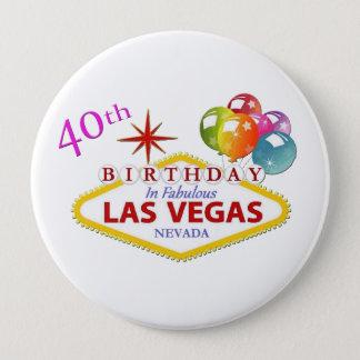 Badge Rond 10 Cm quarantième Anniversaire de Las Vegas énorme,