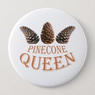 Badge Rond 10 Cm Reine de cône de pin