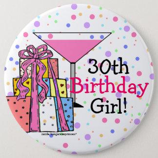 Badge Rond 15,2 Cm 30ème Fille d'anniversaire