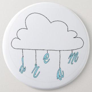 Badge Rond 15,2 Cm Bouton rêveur de nuage