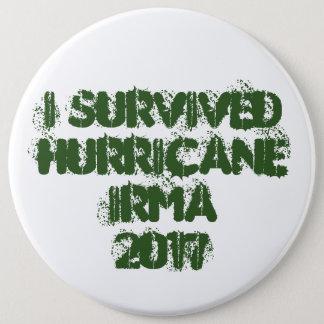 Badge Rond 15,2 Cm J'ai survécu à l'ouragan Irma 2017