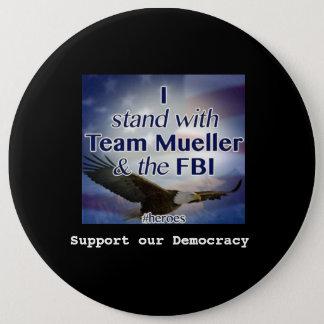 Badge Rond 15,2 Cm Je me tiens avec le bouton de Mueller