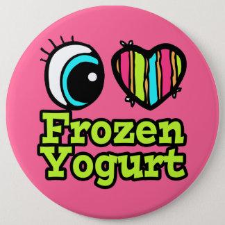 Badge Rond 15,2 Cm Yogourt glacé lumineux d'amour du coeur I d'oeil