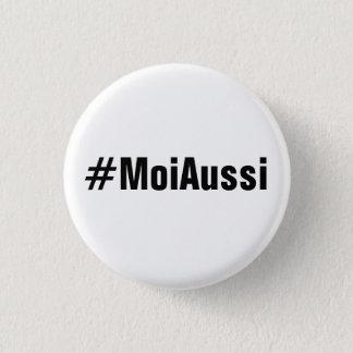 Badge Rond 2,50 Cm Bouton de #MoiAussi