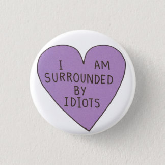 Badge Rond 2,50 Cm Bouton d'idiots