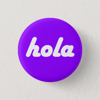 Badge Rond 2,50 Cm Bouton espagnol - Hola