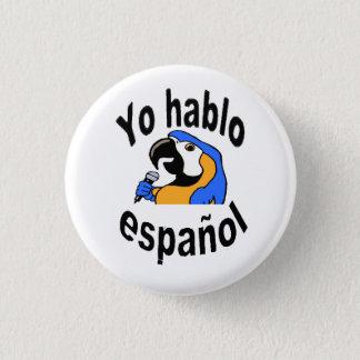 """Badge Rond 2,50 Cm Bouton espagnol - le perroquet indique """"l'español"""