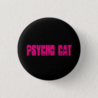 Badge Rond 2,50 Cm Bouton psychopathe de chat