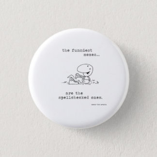 Badge Rond 2,50 Cm Correcteur orthographique au bouton de délivrance