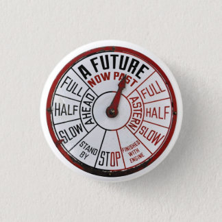 Badge Rond 2,50 Cm D'avenir un passé maintenant - bouton de