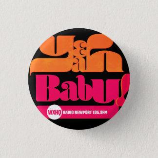 Badge Rond 2,50 Cm De WXHQ bébé ouais ! Montrez le bouton