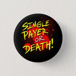 Badge Rond 2,50 Cm Débiteur simple ou mort !