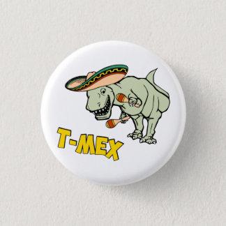Badge Rond 2,50 Cm Dinosaure mexicain de Tyrannosaurus de T-Mex T-Rex