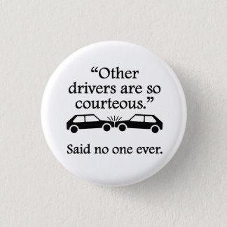 Badge Rond 2,50 Cm Dit personne jamais : D'autres conducteurs