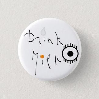 Badge Rond 2,50 Cm Drink Milk