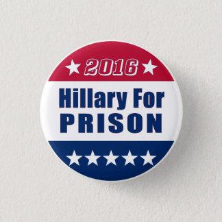 Badge Rond 2,50 Cm | drôle Hillary pour l'élection 2016 de la prison
