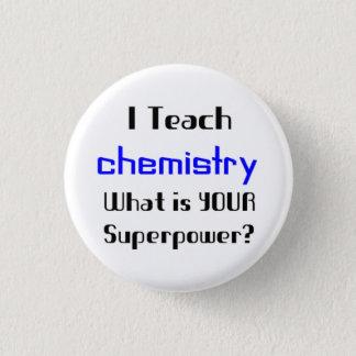 Badge Rond 2,50 Cm Enseignez la chimie
