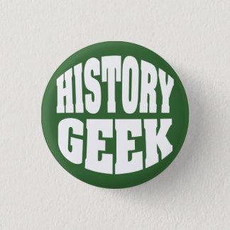 Badge Rond 2,50 Cm Geek d'histoire