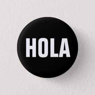Badge Rond 2,50 Cm Hola