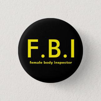Badge Rond 2,50 Cm Inspecteur de corps féminin