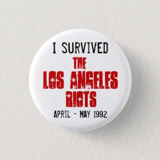 Badge Rond 2,50 Cm J'ai survécu aux émeutes de Los Angeles