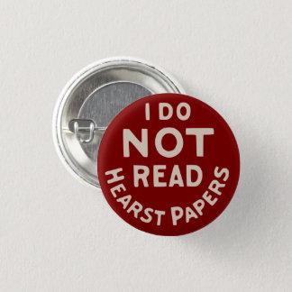 Badge Rond 2,50 Cm Je ne lis pas des journaux de Hearst (le rouge