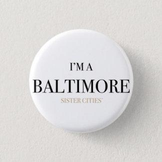 """Badge Rond 2,50 Cm """"Je suis bouton de Baltimore"""""""