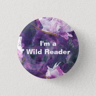 Badge Rond 2,50 Cm Je suis un lecteur sauvage - bouton lilas