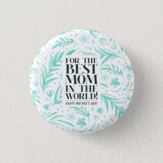 Badge Rond 2,50 Cm La meilleure maman dans le bouton de Pin du jour